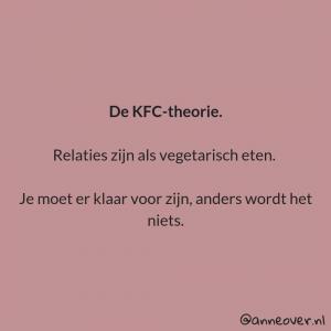 KFC-Theorie en Bindingsangst, Quote Anne Ermens